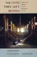 The Lives They Left Behind: Suitcases from a State Hospital Attic (Paperback)