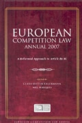 European Competition Law Annual 2007: A Reformed Approach to Article 82 EC (Hardcover)