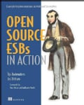 Open Source ESBs in Action: Example Implementations in Mule and Servicemix (Paperback)