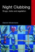 Night Clubbing: Drugs, Clubs And Regulation (Hardcover)