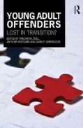 Young Adult Offenders: Lost in Transition? (Hardcover)
