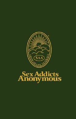 Sex Addicts Anonymous (Paperback)