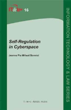 Self-Regulation in Cyberspace (Hardcover)