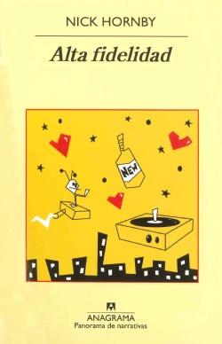 Alta fidelidad / High Fidelity (Paperback)