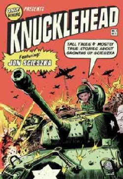 Knucklehead: Tall Tales & Almost True Stories About Growing Up Scieszka (Paperback)