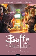Buffy the Vampire Slayer 3: Wolves at the Gate (Paperback)