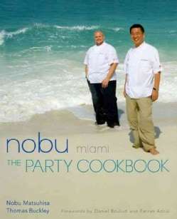 Nobu Miami: The Party Cookbook (Hardcover)