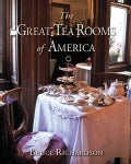 The Great Tea Rooms of America (Hardcover)