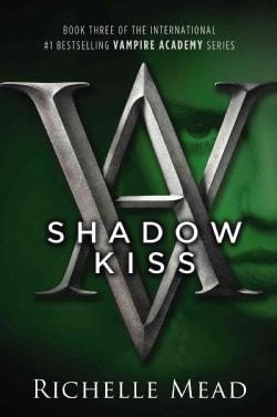 Shadow Kiss (Paperback)