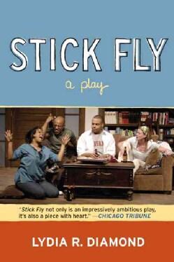 Stick Fly: A Play (Paperback)