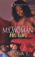 My Woman His Wife (Paperback)