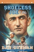 Shoeless Joe & Me (Paperback)
