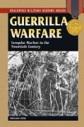 Guerrilla Warfare: Irregular Warfare in the Twentieth Century (Paperback)