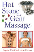 Hot Stone and Gem Massage (Paperback)