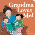 Grandma Loves Me! (Board book)