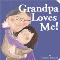 Grandpa Loves Me (Board book)