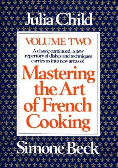 Mastering the Art of French Cooking (Paperback)