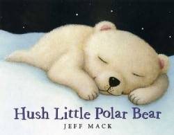 Hush Little Polar Bear (Hardcover)