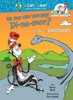 Oh Say Can You Say Di-No-Saur? (Hardcover)