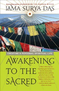 Awakening to the Sacred: Creating a Spiritual Life from Scratch (Paperback)