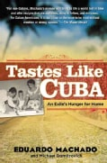 Tastes Like Cuba: An Exile's Hunger for Home (Paperback)