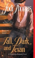 Tall, Dark, and Texan (Paperback)