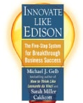 Innovate Like Edison: The Five-step System for Breakthrough Business Success (Paperback)