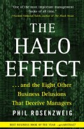 The Halo Effect--and the Eight Other Business Delusions That Deceive Managers (Paperback)