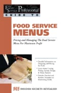 Food Service Menus: Pricing and Managing the Food Service Menu for Maximum Profit (Paperback)
