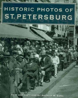 Historic Photos of St. Petersburg (Hardcover)