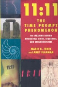 11:11 the Time Prompt Phenomenon: The Meaning Behind Mysterious Signs, Sequences, and Synchronicities (Paperback)