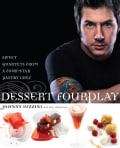 Dessert Fourplay: Sweet Quartets from a Four-Star Pastry Chef (Hardcover)