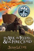 The Ark, the Reed, & the Fire Cloud (Paperback)