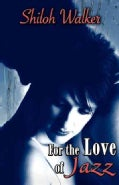 For the Love of Jazz (Paperback)