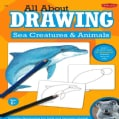 All About Drawing Sea Creatures & Animals (Paperback)