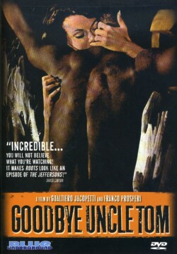 Goodbye Uncle Tom (DVD)