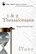 1 & 2 Thessalonians: Living in the End Times (Paperback)