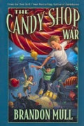 The Candy Shop War (Paperback)
