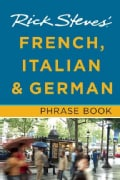 Rick Steves' French, Italian & German Phrase Book (Paperback)