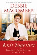 Knit Together: Discover God's Pattern for Your Life (Paperback)