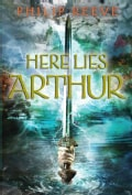 Here Lies Arthur (Hardcover)