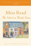 The School at Thrush Green (Paperback)