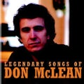 Don McLean - Legendary Songs of Don Mclean