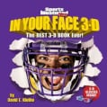 In Your Face 3-D: The Best 3-D Book Ever! (Hardcover)