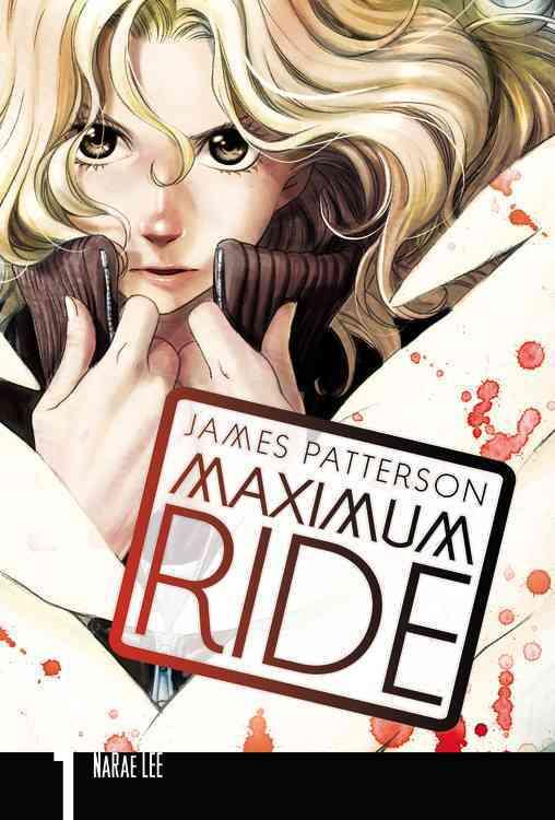 Maximum Ride 1 (Paperback)