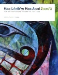 Haa Leelk'w Has Aani Saax'u / Our Grandparents' Names on the Land (Paperback)