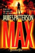 MAX: A Maximum Ride Novel (Hardcover)