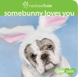 Somebunny Loves You (Board book)