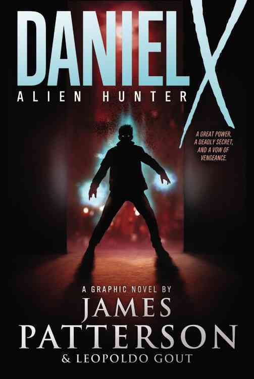 Daniel X Alien Hunter (Paperback)