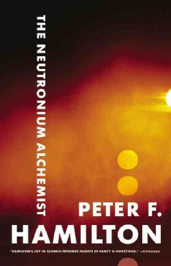 The Neutronium Alchemist (Paperback)
